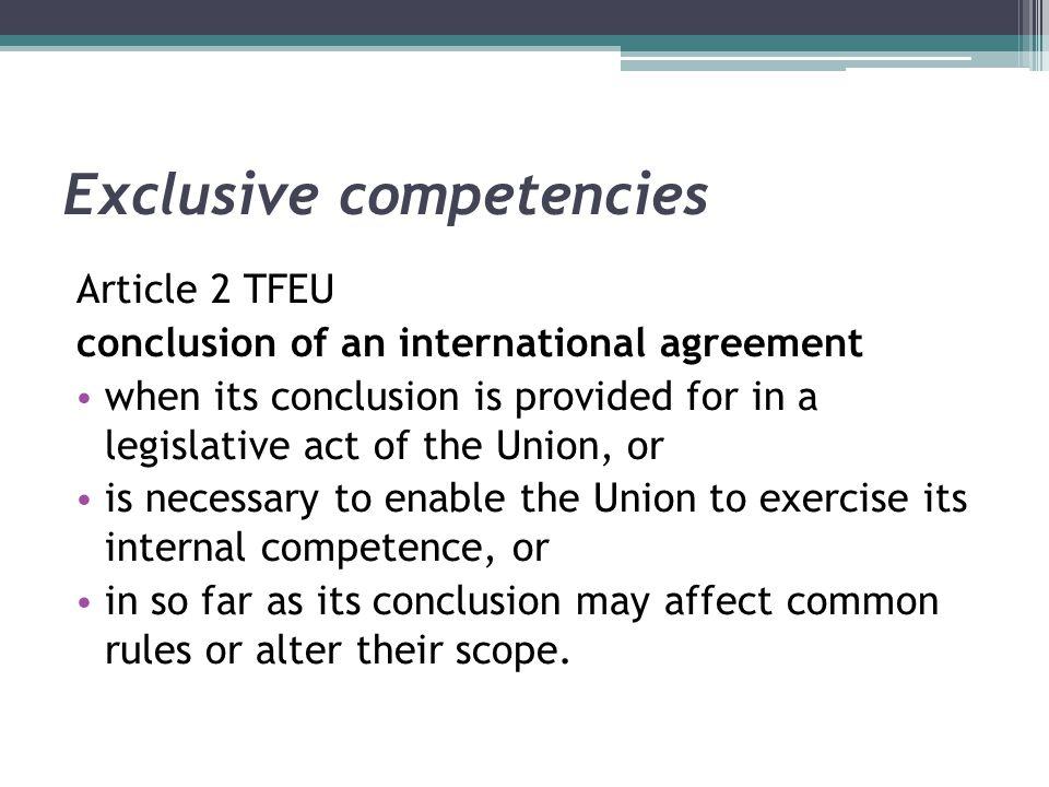 Exclusive competencies