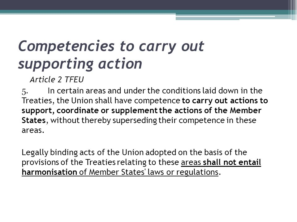 Competencies to carry out supporting action