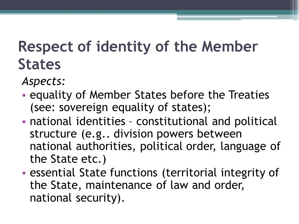 Respect of identity of the Member States