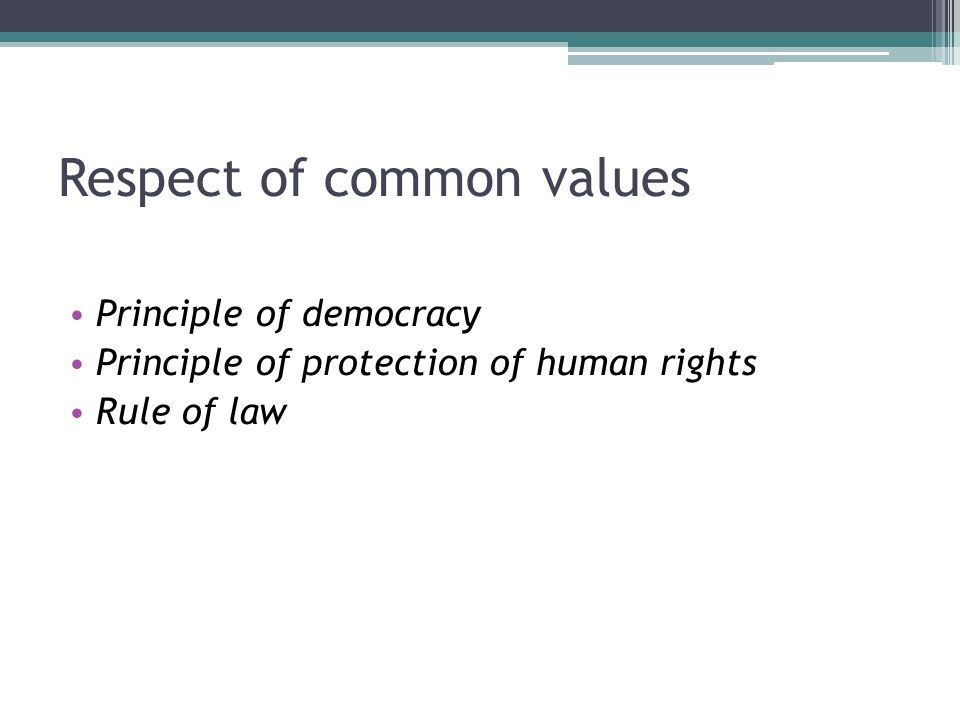 Respect of common values