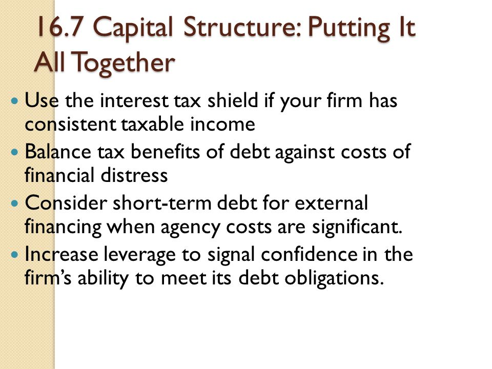 16.7 Capital Structure: Putting It All Together
