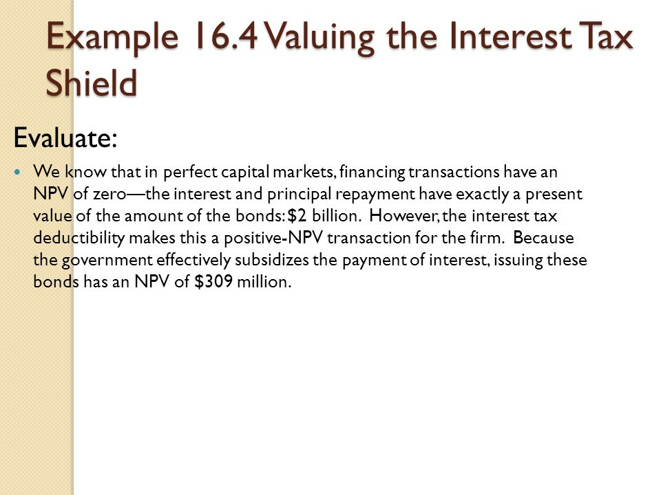 Example 16.4 Valuing the Interest Tax Shield