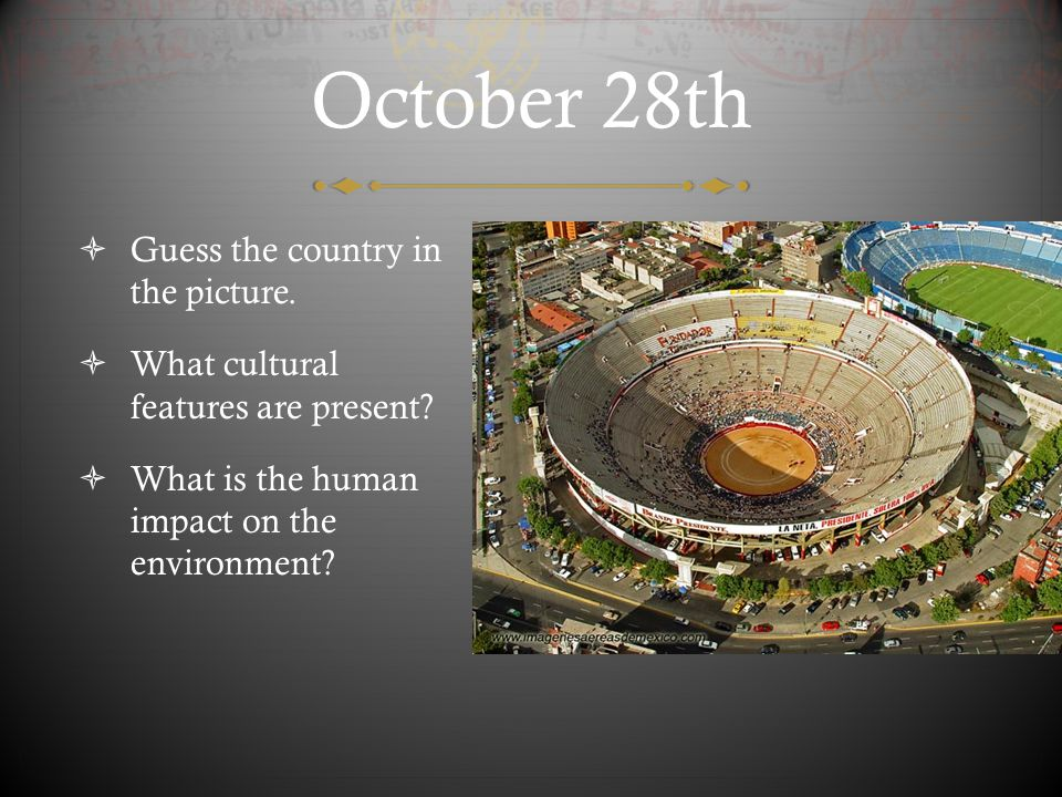 October 28th Guess the country in the picture.