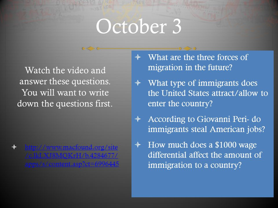 October 3 What are the three forces of migration in the future