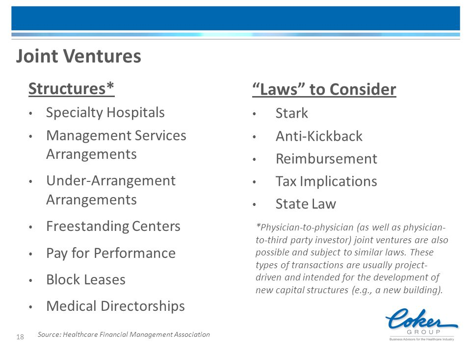 Joint Ventures Structures* Laws to Consider Specialty Hospitals