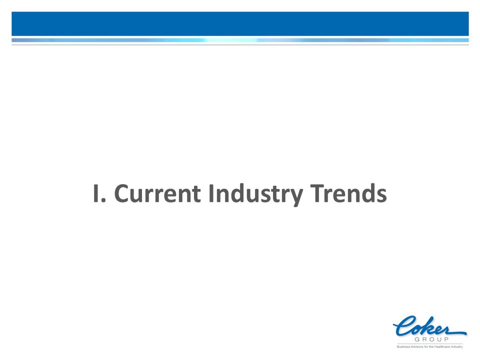 I. Current Industry Trends