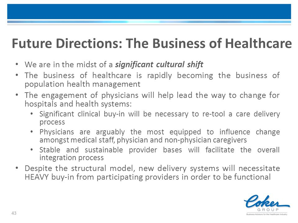 Future Directions: The Business of Healthcare