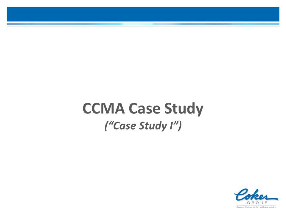 CCMA Case Study ( Case Study I )