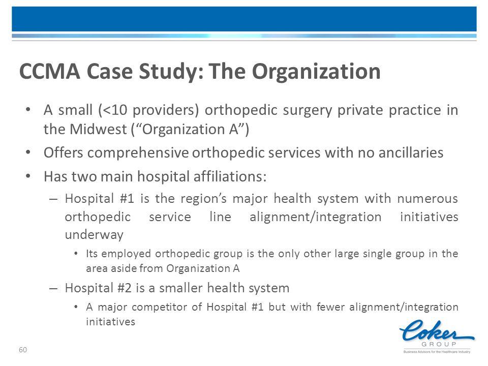CCMA Case Study: The Organization