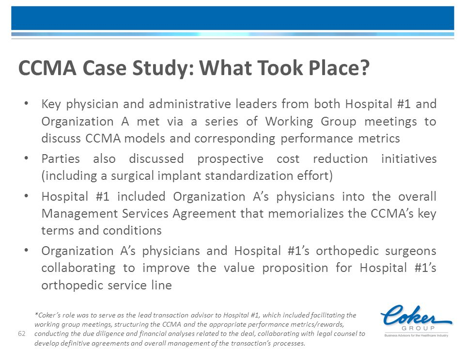 CCMA Case Study: What Took Place