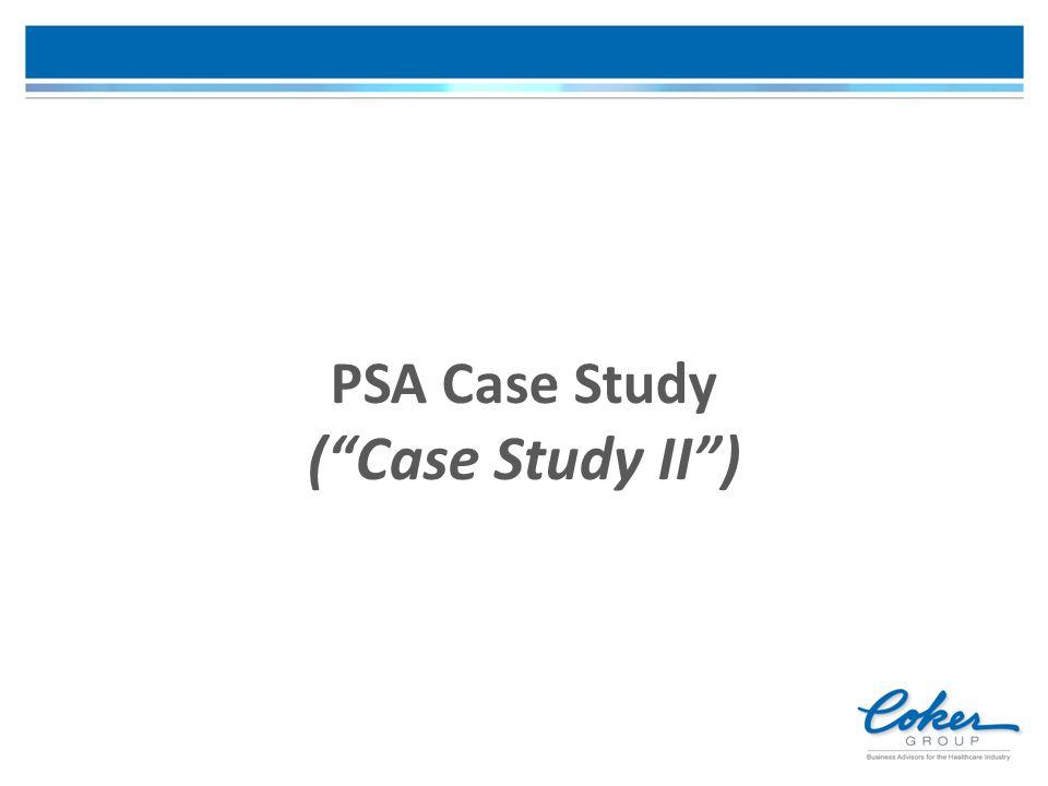 PSA Case Study ( Case Study II )