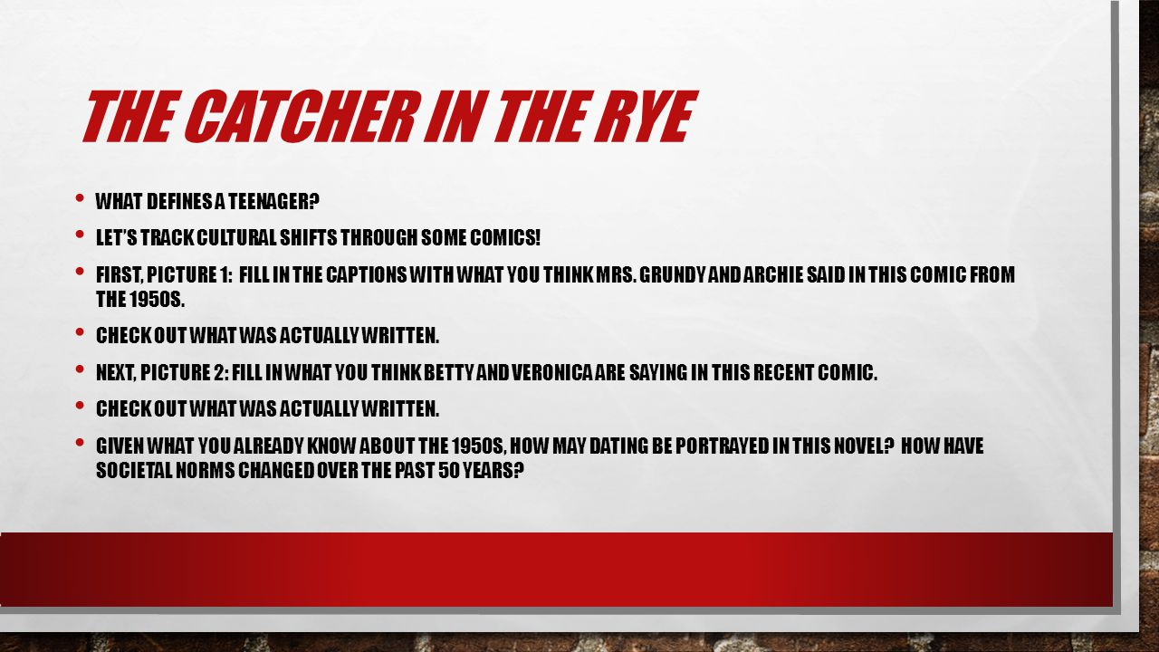The Catcher in the Rye What defines a teenager