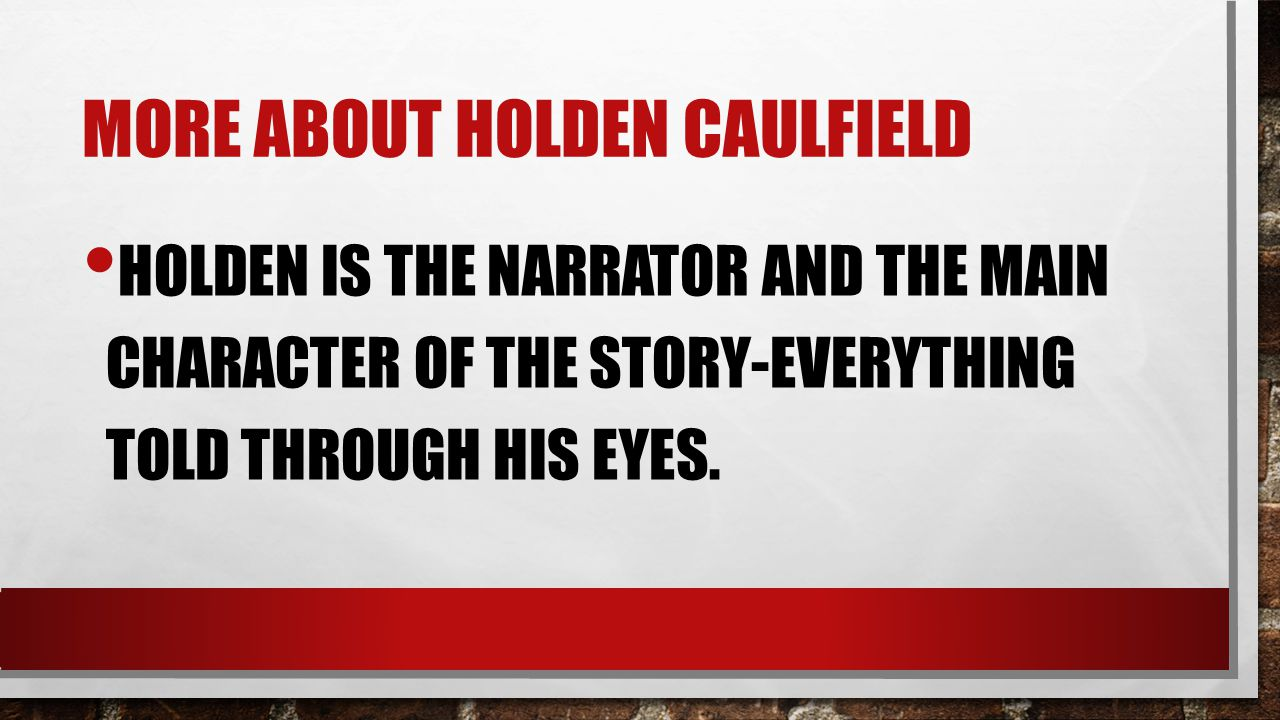 holden caufields insights about life in the book the catcher in the rye Stories 22 stories  slight rebellion off madison is an early version of a scene in the catcher in the rye  the story follows holden when he  the insights.