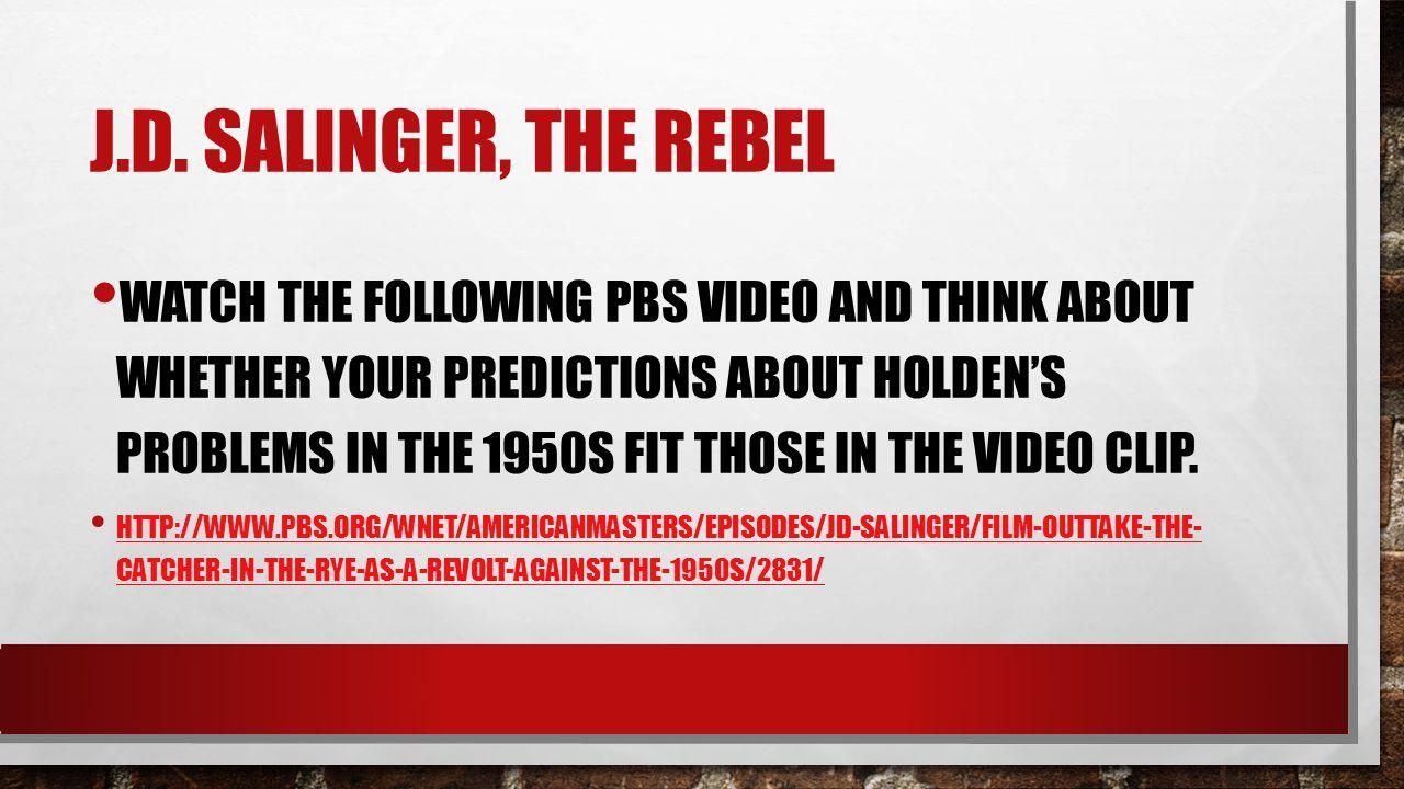 J.D. Salinger, the rebel