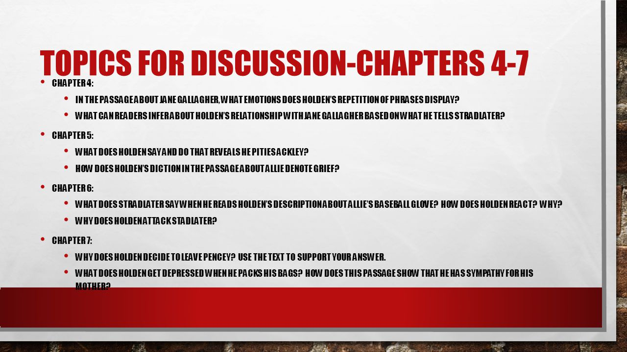 Topics for discussion-chapters 4-7