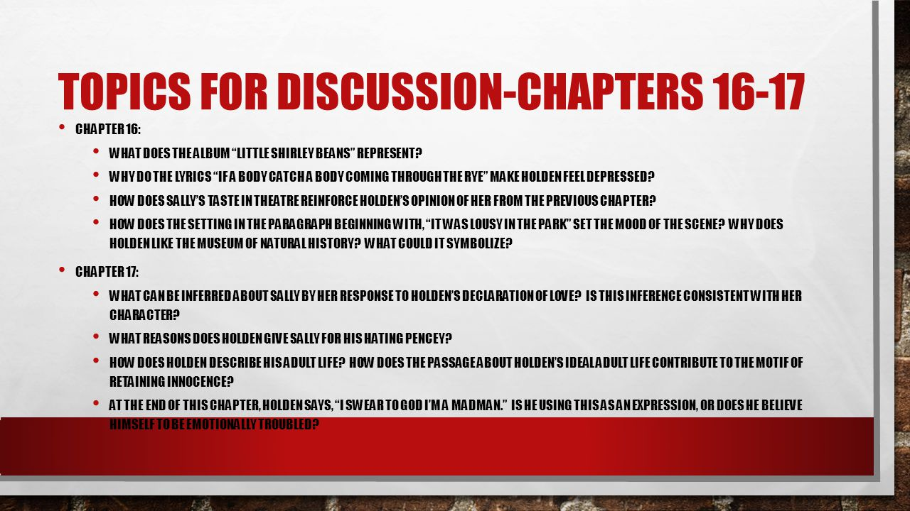 Topics for discussion-chapters 16-17