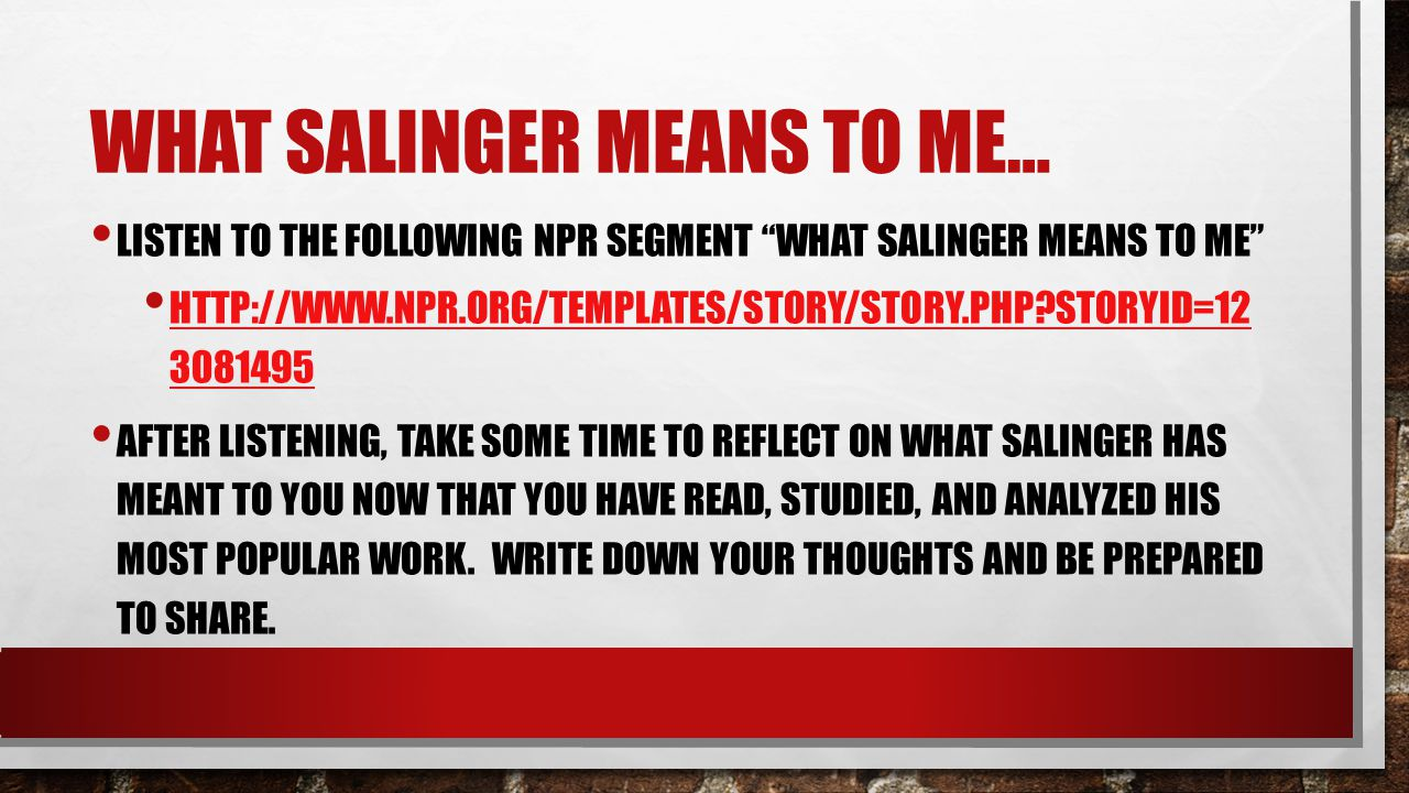 What Salinger means to me…