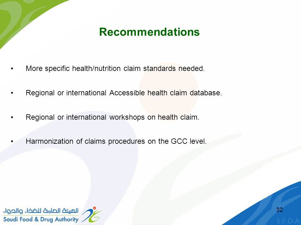 Recommendations More specific health/nutrition claim standards needed.