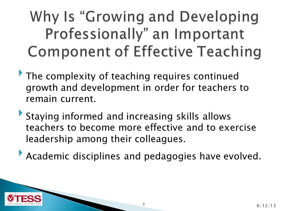 Why Is Growing and Developing Professionally an Important Component of Effective Teaching