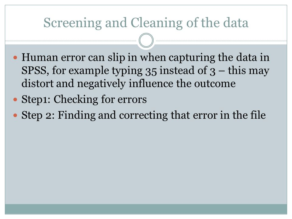 Screening and Cleaning of the data