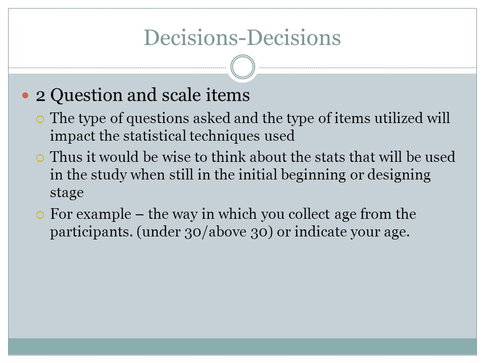 Decisions-Decisions 2 Question and scale items