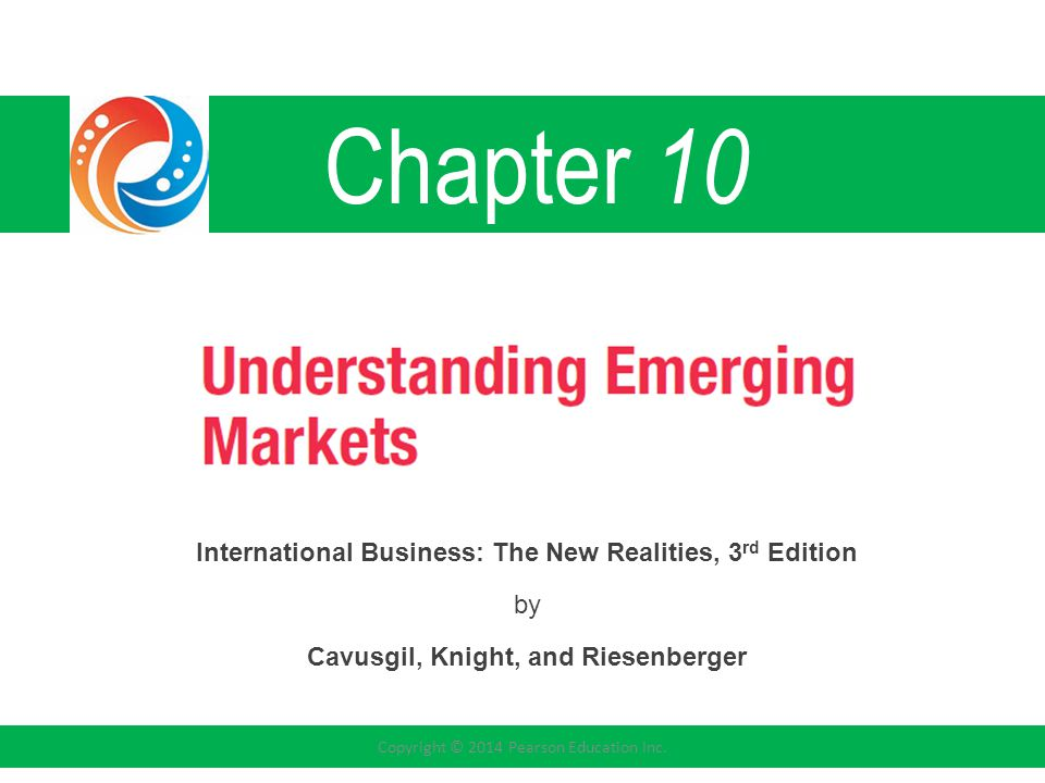 Chapter 10 International Business: The New Realities, 3rd Edition by