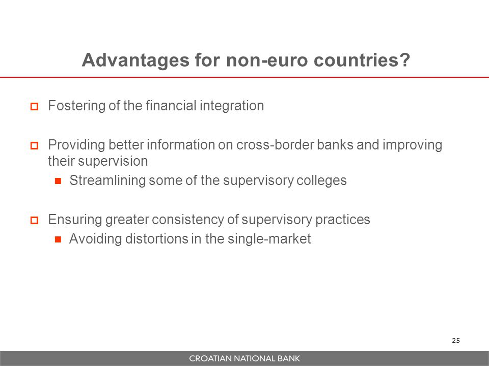 Advantages for non-euro countries