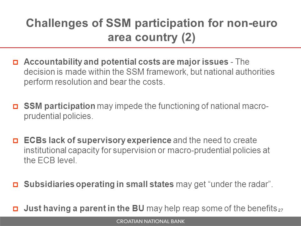 Challenges of SSM participation for non-euro area country (2)