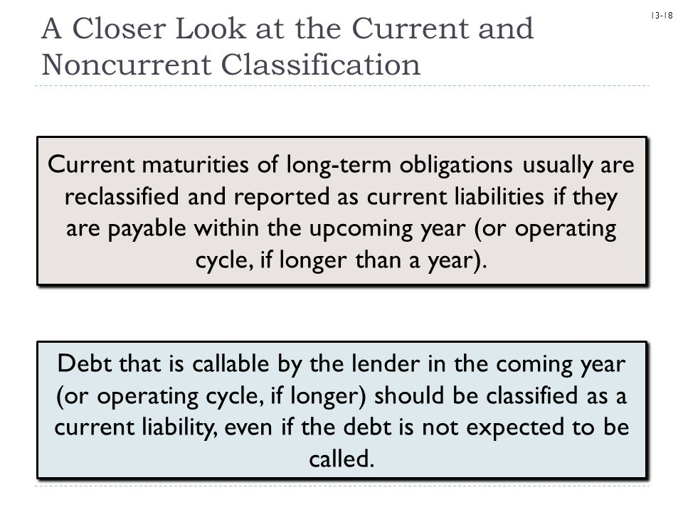 A Closer Look at the Current and Noncurrent Classification