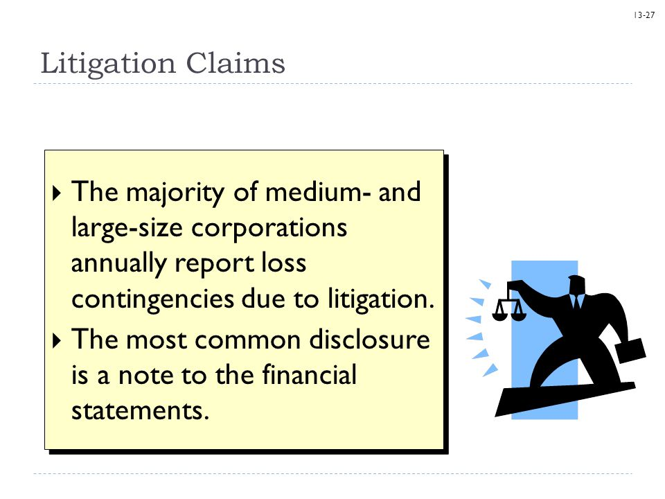 The most common disclosure is a note to the financial statements.