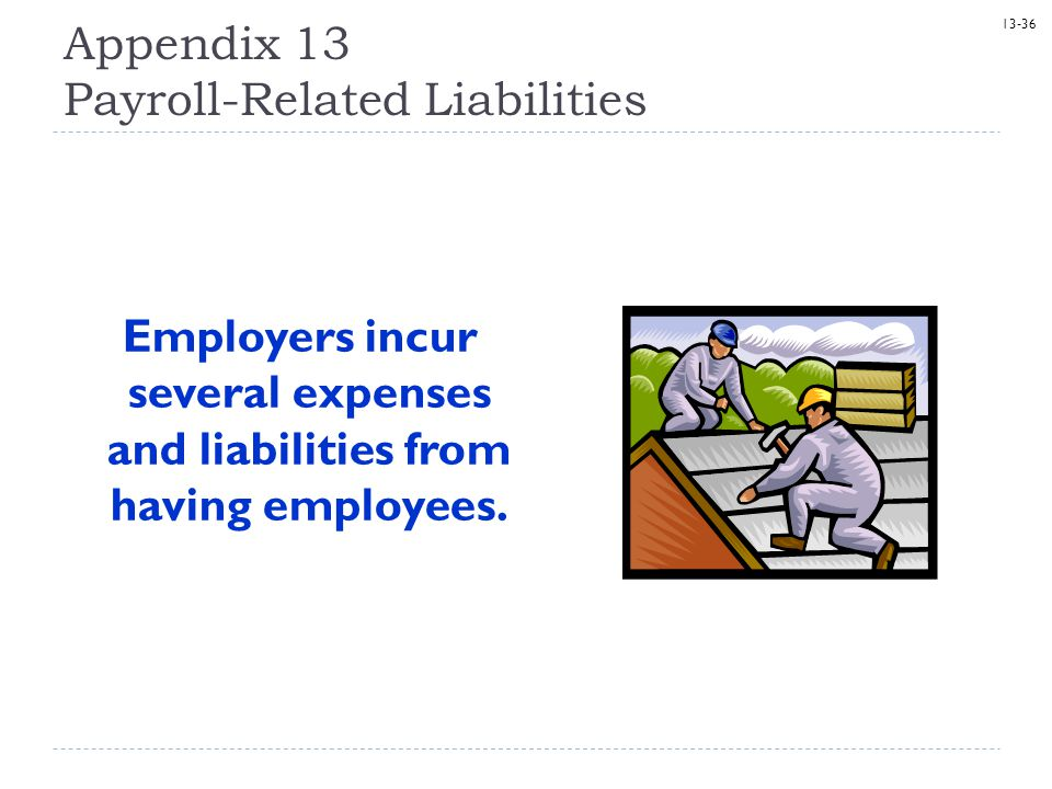 Appendix 13 Payroll-Related Liabilities