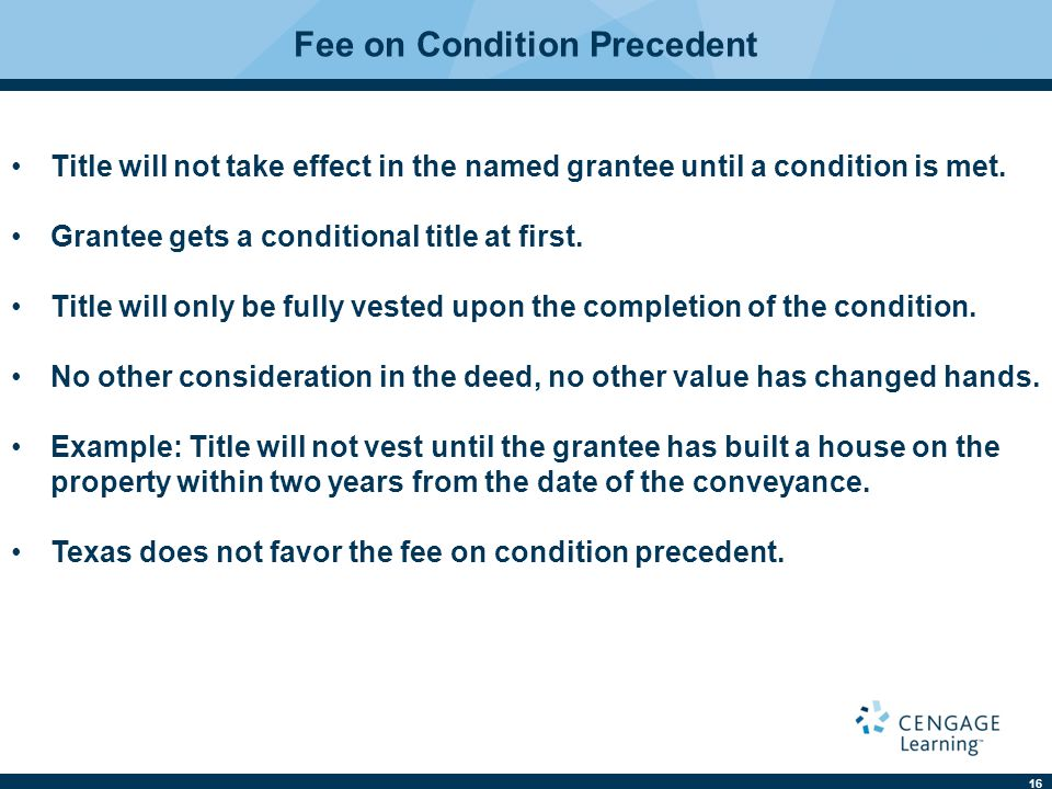Fee on Condition Precedent