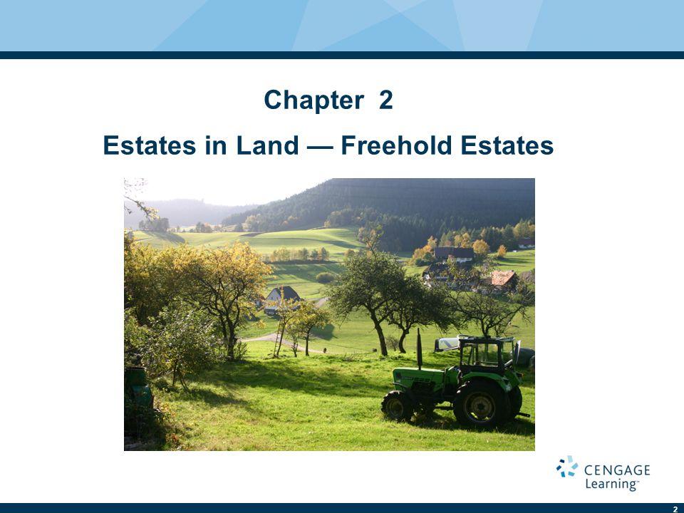 Chapter 2 Estates in Land — Freehold Estates