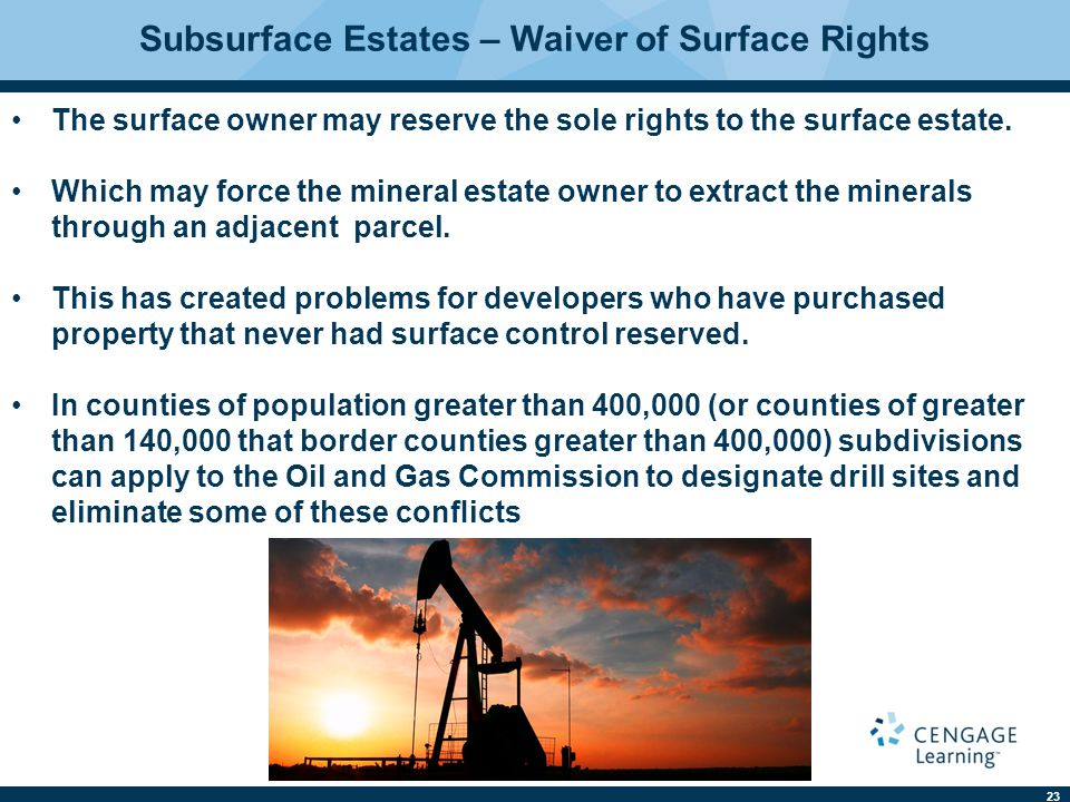 Subsurface Estates – Waiver of Surface Rights