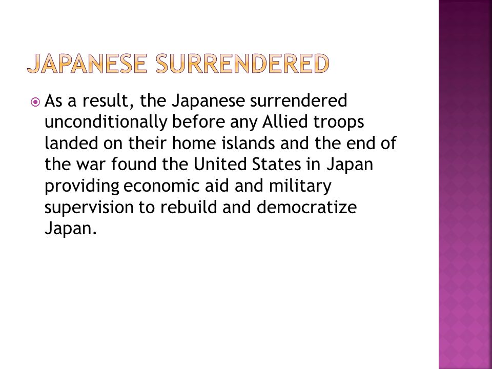 Japanese surrendered
