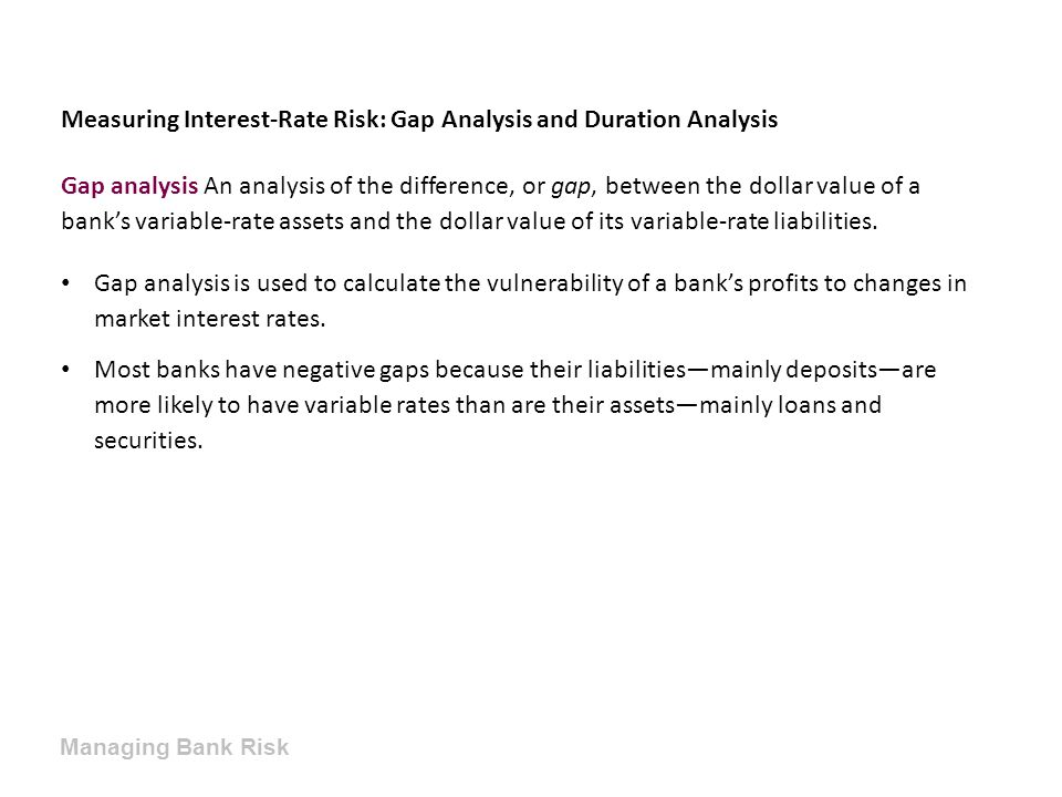 Measuring Interest-Rate Risk: Gap Analysis and Duration Analysis