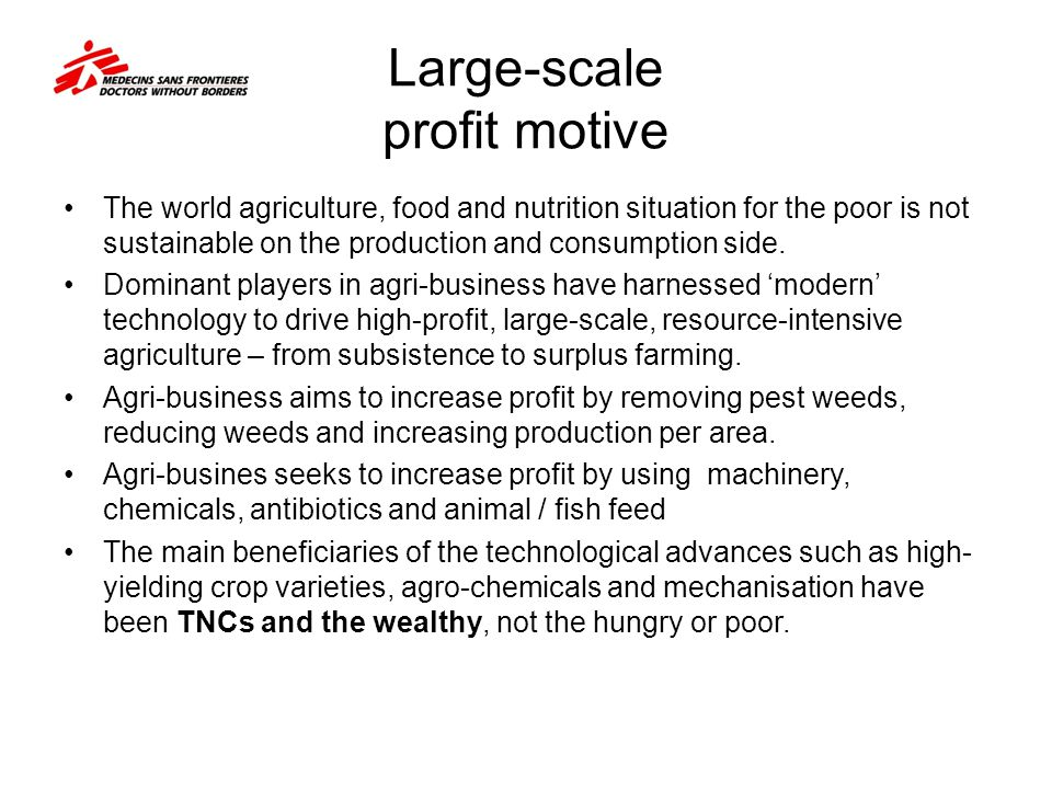 Large-scale profit motive