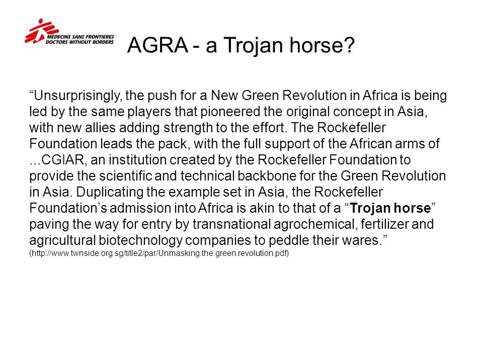 AGRA - a Trojan horse