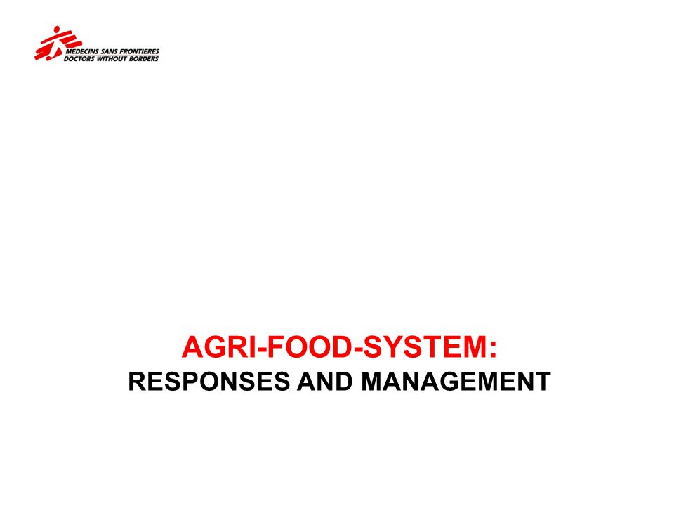 AGRI-FOOD-SYSTEM: Responses and Management