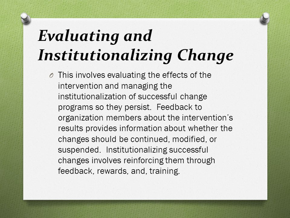 Evaluating and Institutionalizing Change