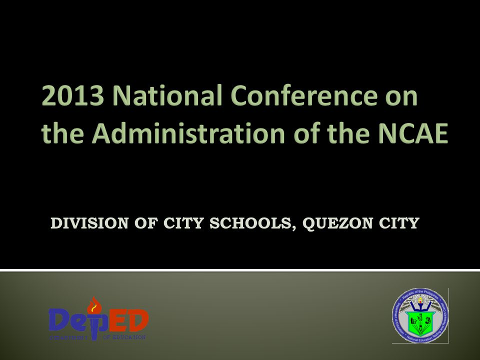 2013 National Conference on the Administration of the NCAE