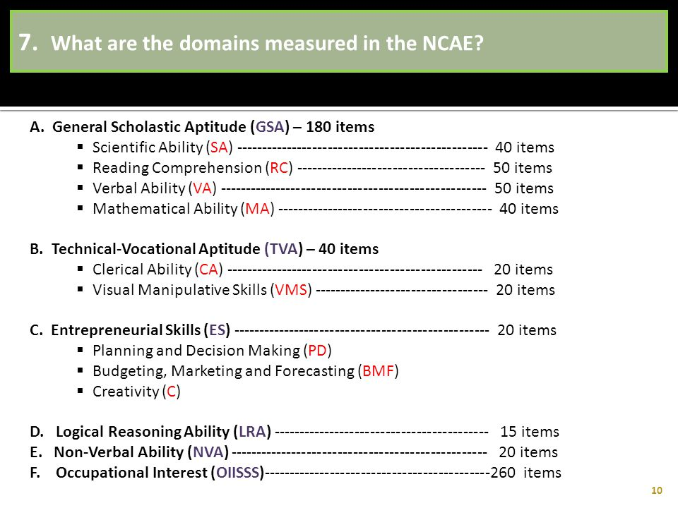 7. What are the domains measured in the NCAE