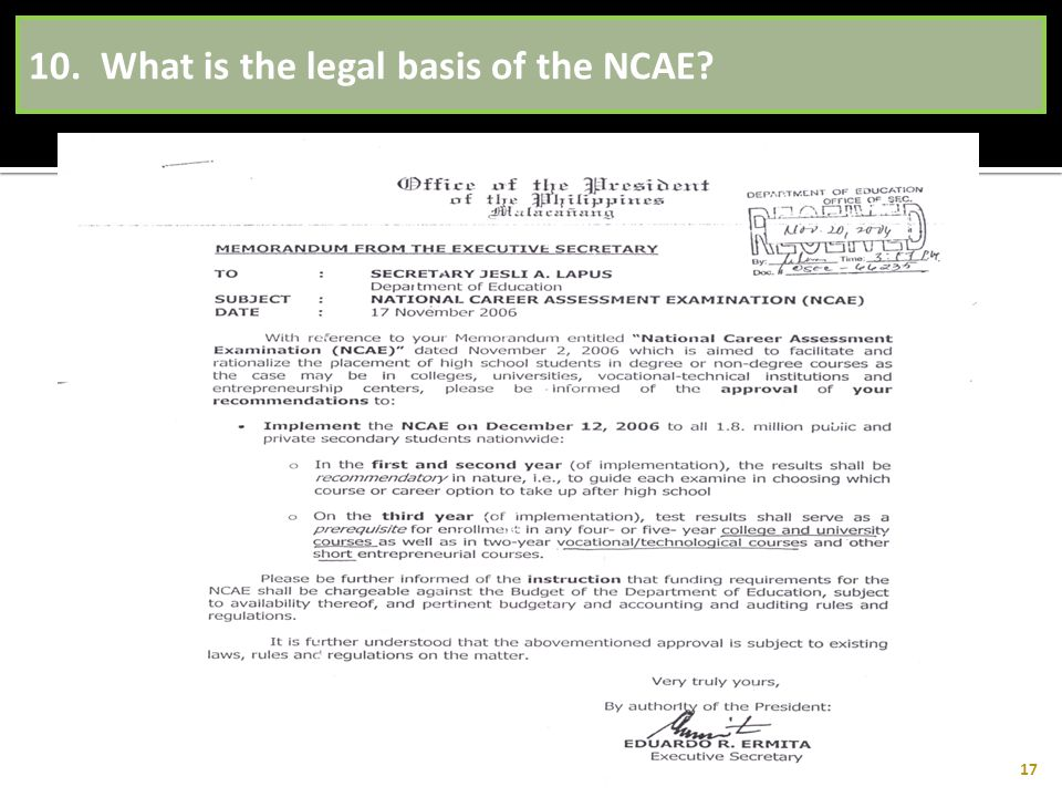 10. What is the legal basis of the NCAE