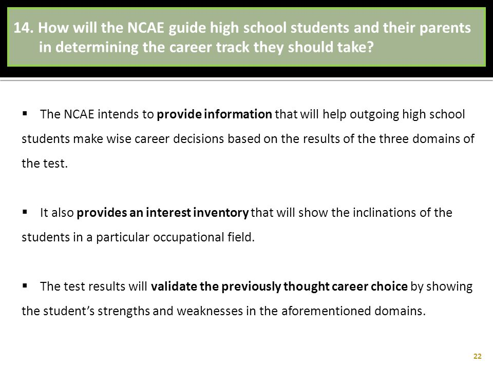 How will the NCAE guide high school students and their parents