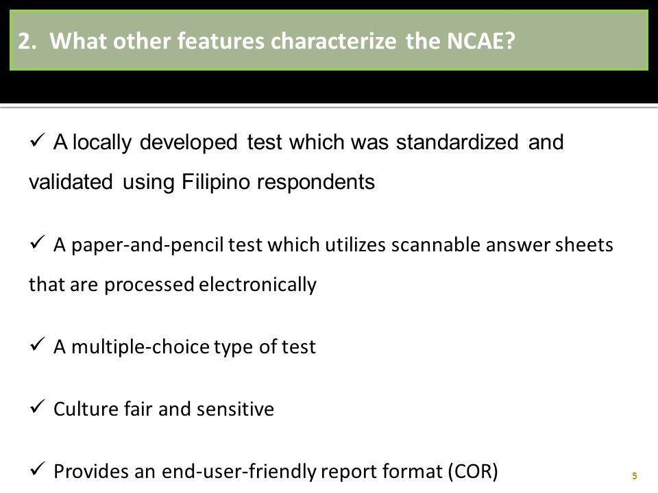 2. What other features characterize the NCAE