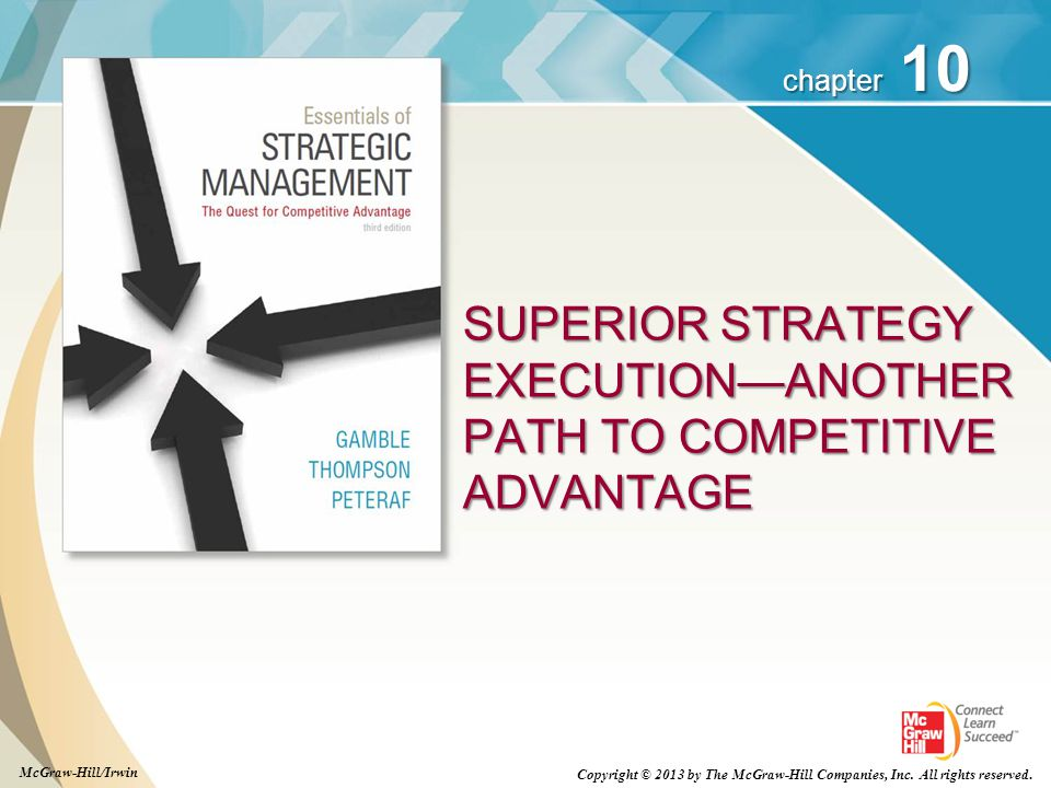 SUPERIOR STRATEGY EXECUTION—ANOTHER PATH TO COMPETITIVE ADVANTAGE