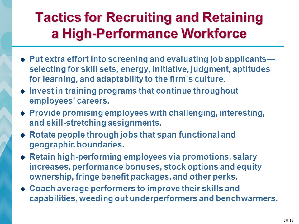 Tactics for Recruiting and Retaining a High-Performance Workforce