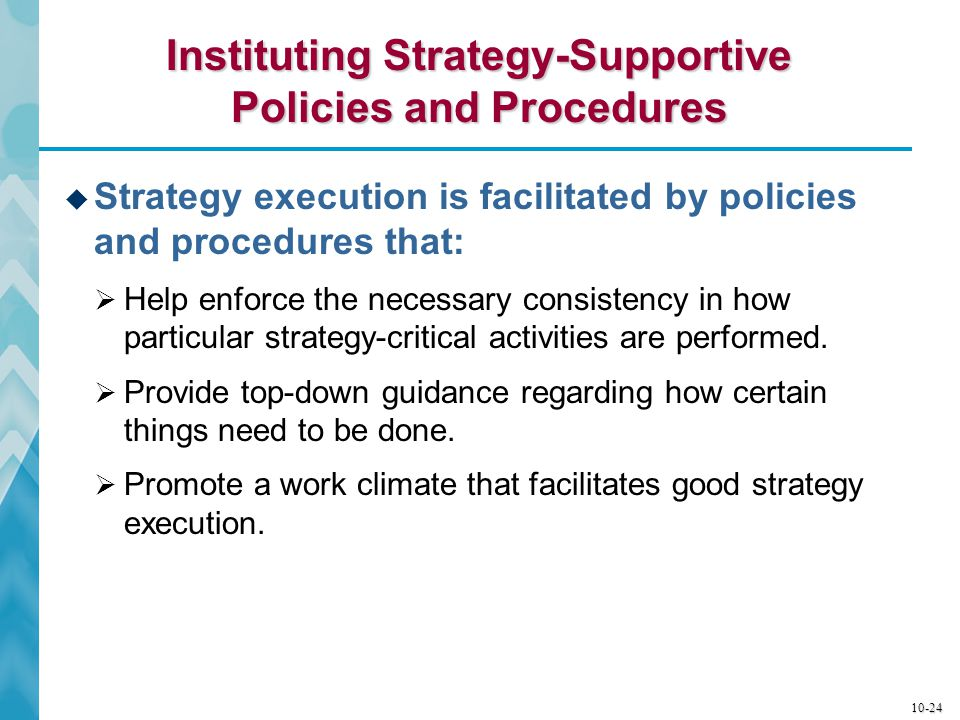 Instituting Strategy-Supportive Policies and Procedures