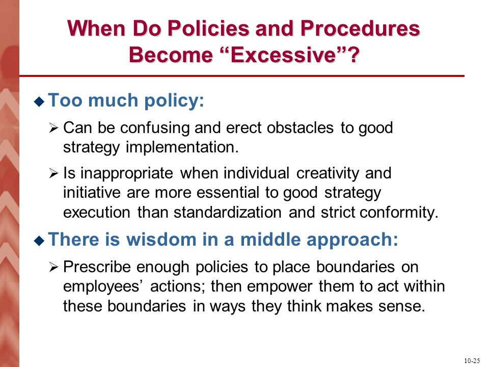 When Do Policies and Procedures Become Excessive