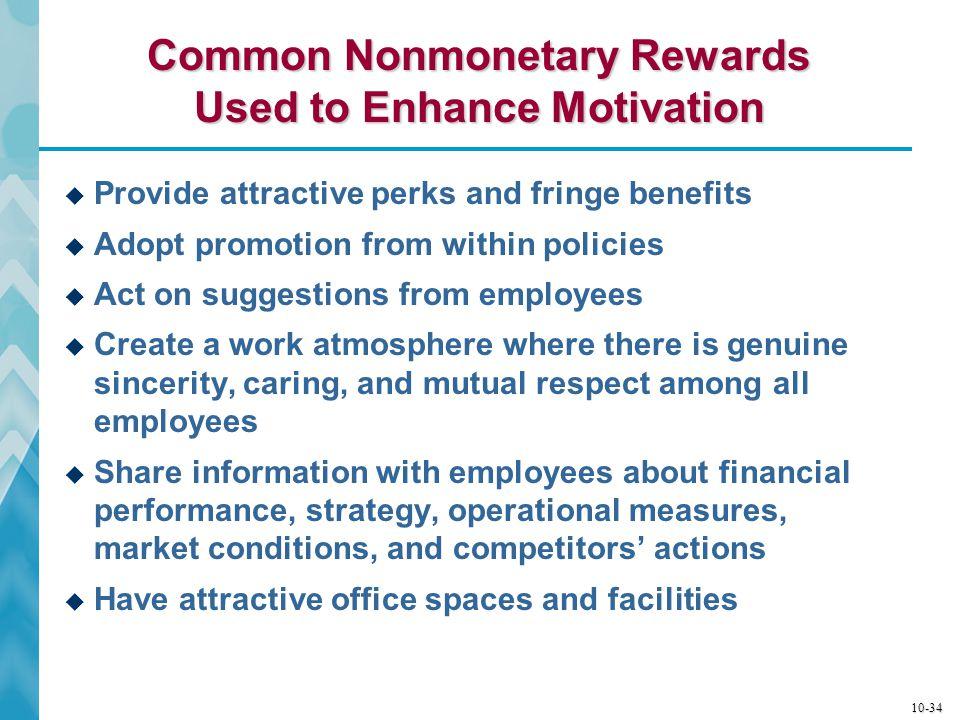 Common Nonmonetary Rewards Used to Enhance Motivation